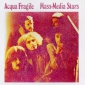 Audio CD: Acqua Fragile (1974) Mass-Media Stars