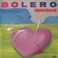 Оцифровка винила: Bolero (1985) Heartache