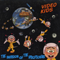 Оцифровка винила: Video Kids (1984) The Invasion Of The Spacepeckers