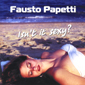 Альбом mp3: Fausto Papetti (2001) ISN`T IT SEXY ?