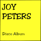 Альбом mp3: Joy Peters (1986) DISCO ALBUM