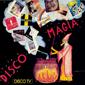 Альбом mp3: VA Disco Magia (1984) NON STOP MIX