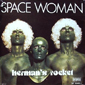Альбом mp3: Herman's Rocket (1978) SPACE WOMAN (Single)
