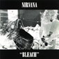 Альбом mp3: Nirvana (2) (1989) BLEACH