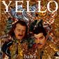 Альбом mp3: Yello (1991) BABY