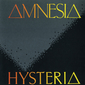 Альбом mp3: Amnesia (1988) HYSTERIA