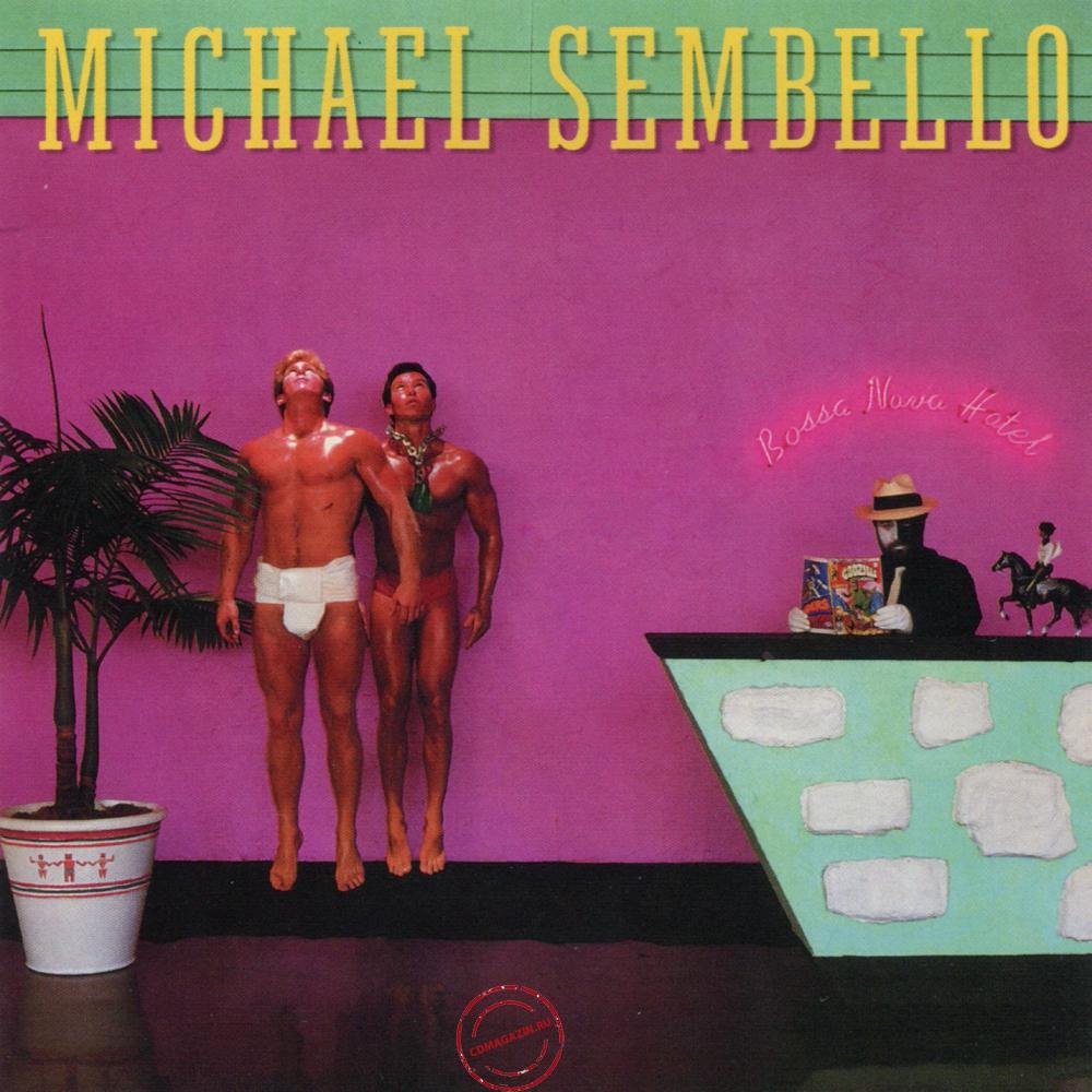 Audio CD: Michael Sembello (1983) Bossa Nova Hotel