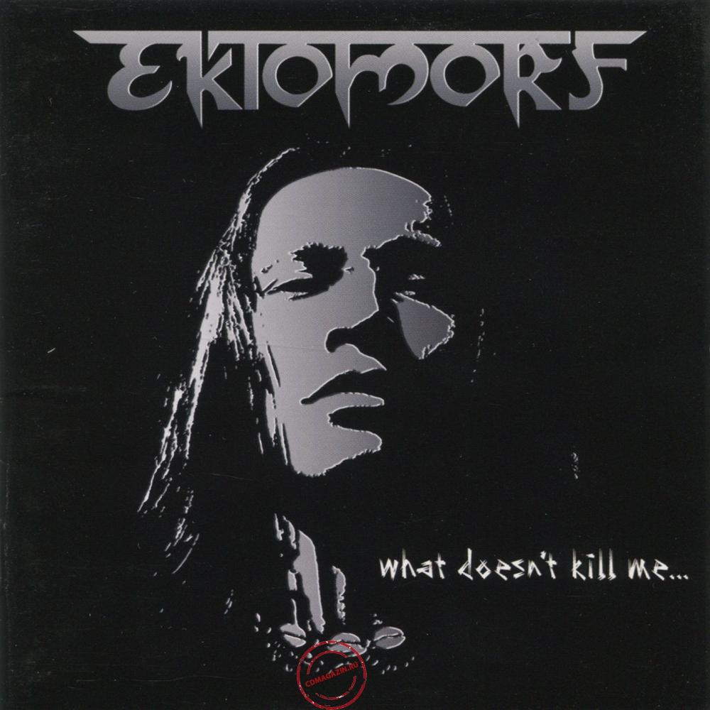 Audio CD: Ektomorf (2009) What Doesn't Kill Me...