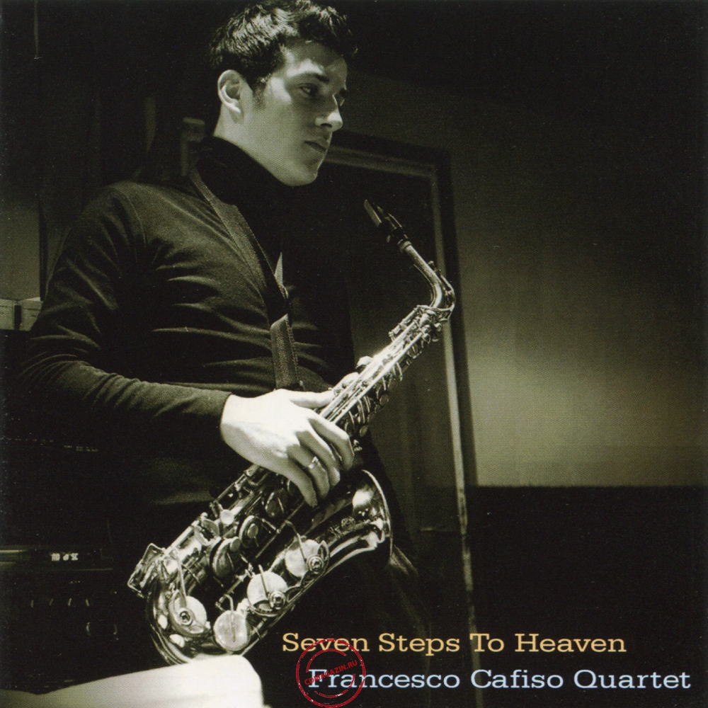 Audio CD: Francesco Cafiso Quartet (2006) Seven Steps To Heaven