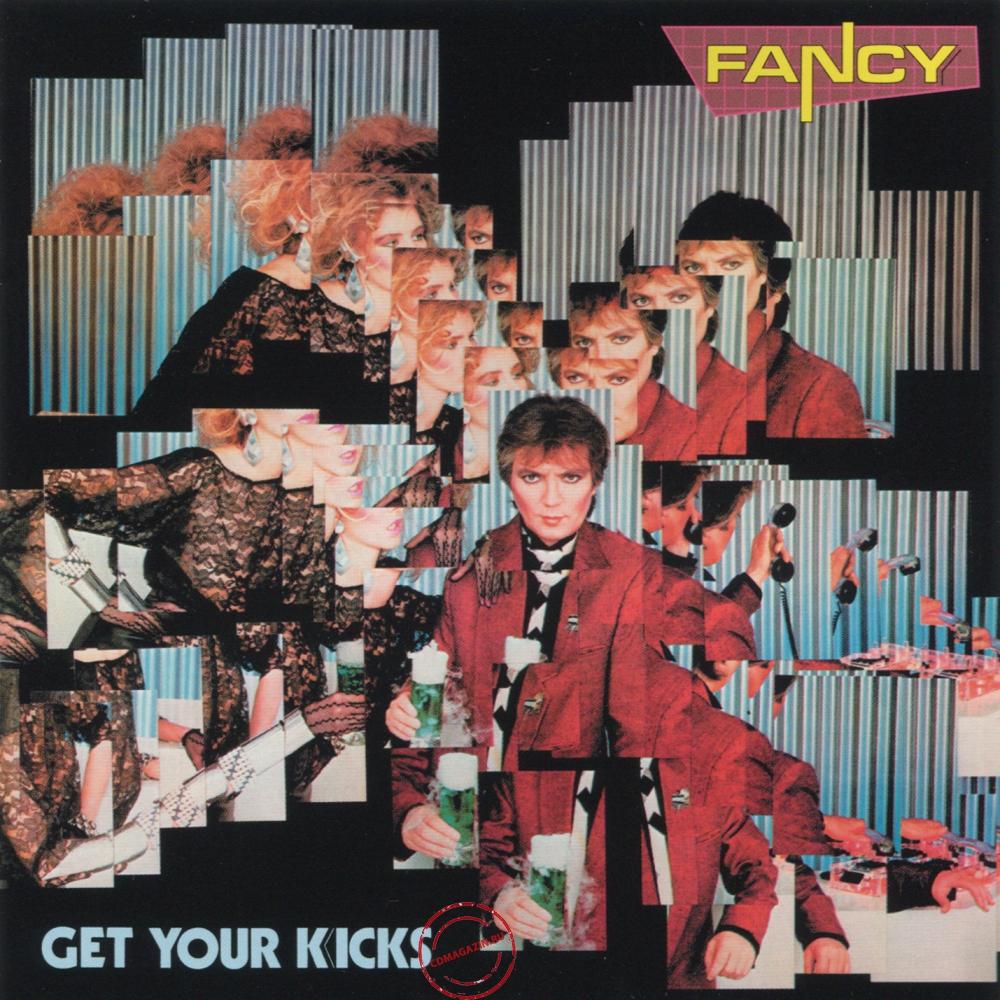 Audio CD: Fancy (1985) Get Your Kicks
