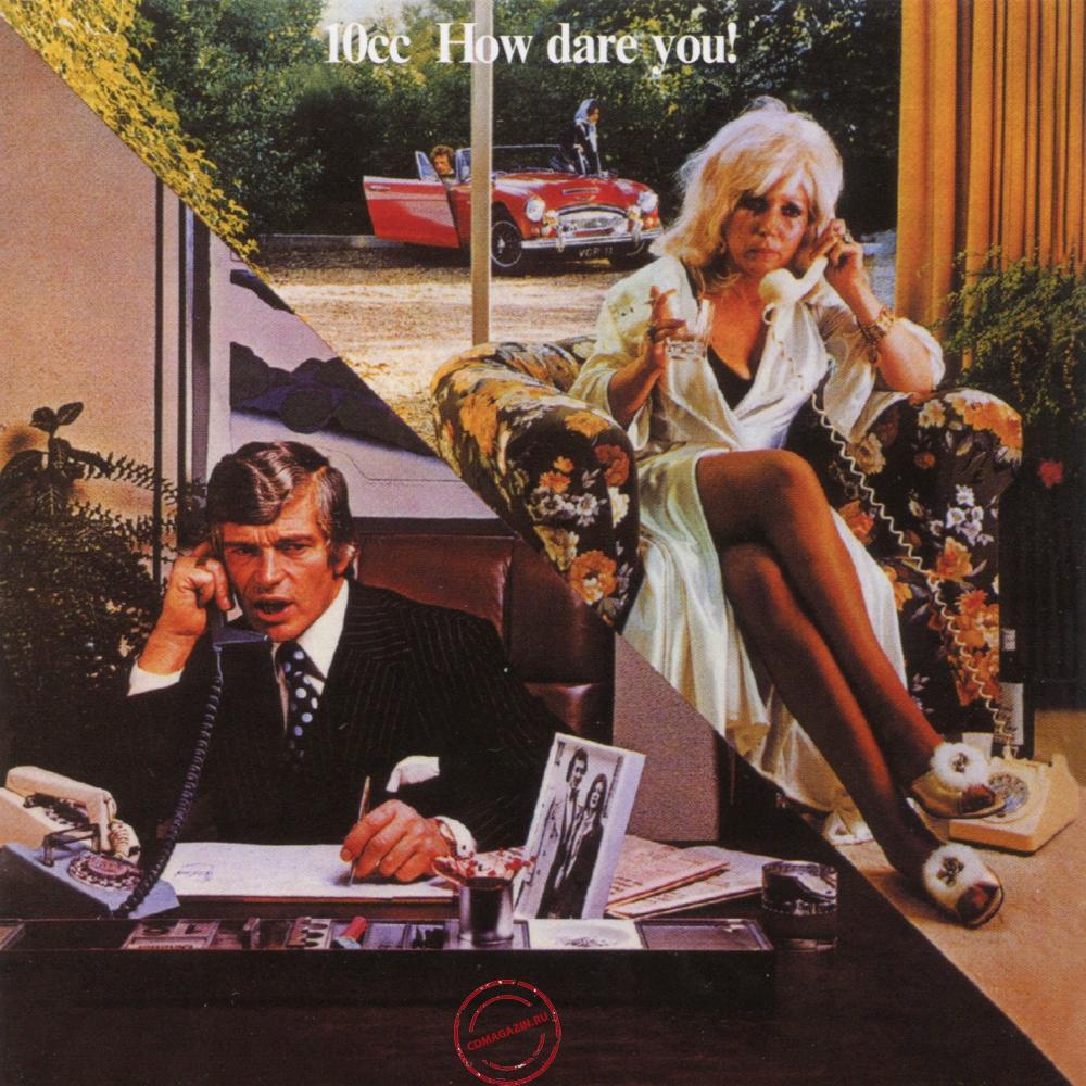 Audio CD: 10cc (1975) How Dare You!
