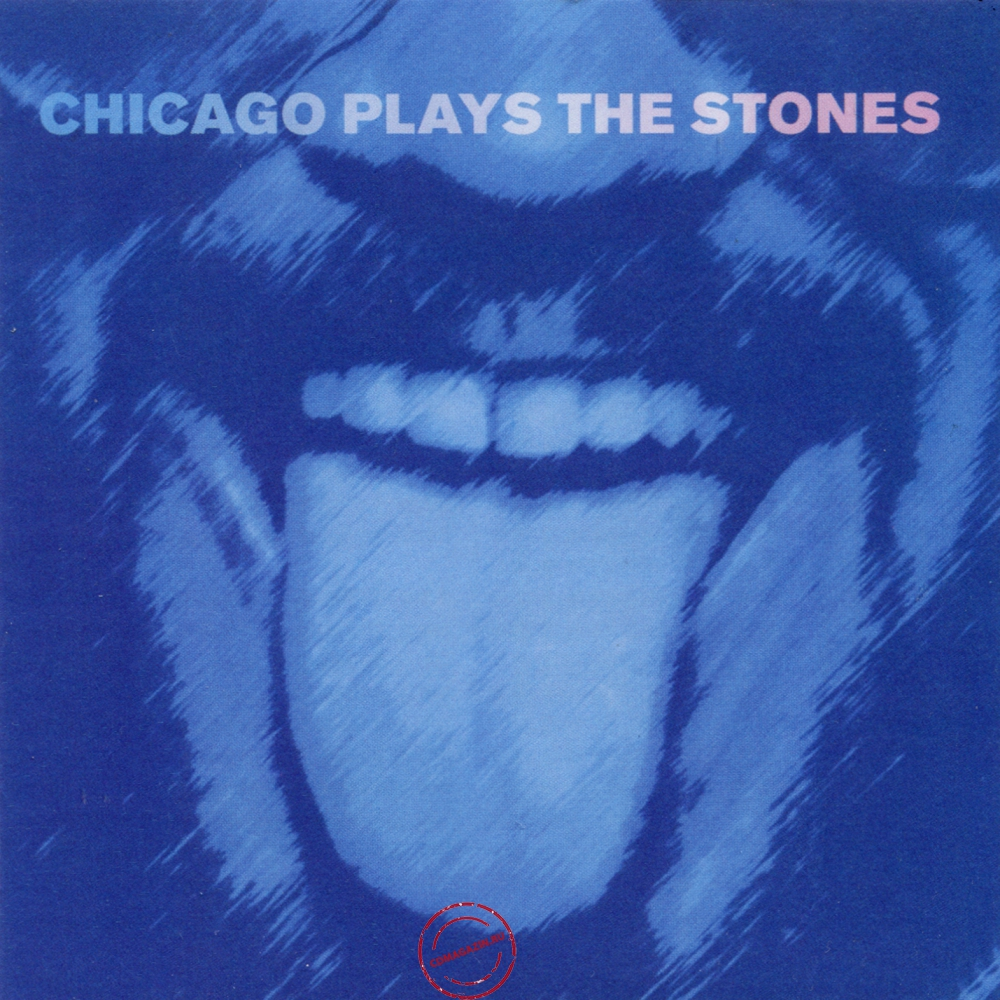 Audio CD: VA Chicago Plays The Stones (2018) Chicago Plays The Stones