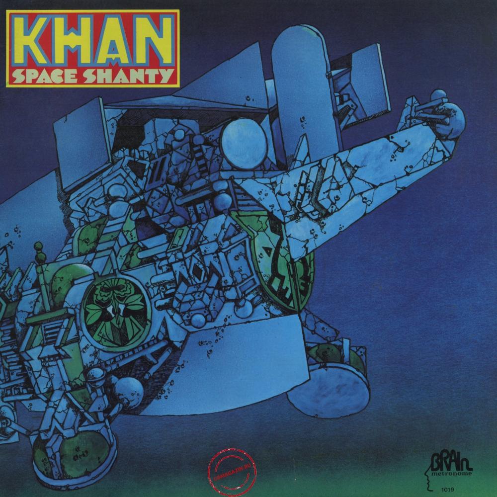 Оцифровка винила: Khan (3) (1972) Space Shanty
