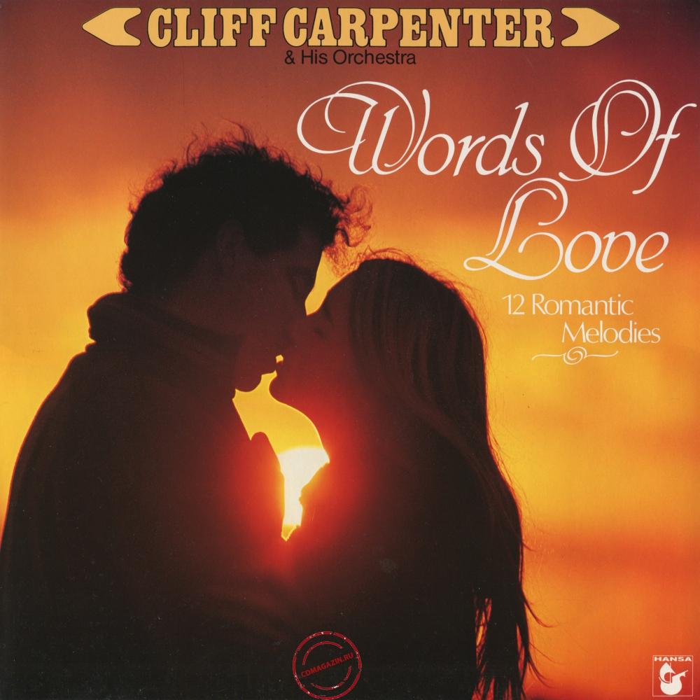 Оцифровка винила: Cliff Carpenter (1983) Words Of Love