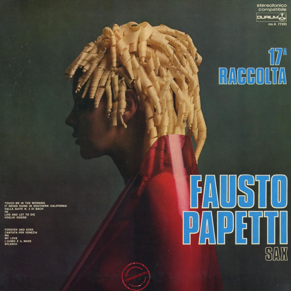 Оцифровка винила: Fausto Papetti (1973) 17a Raccolta