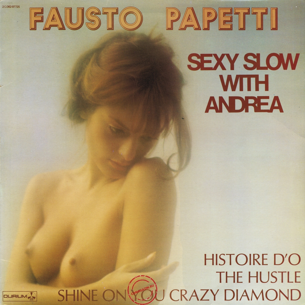 Оцифровка винила: Fausto Papetti (1976) Sexy Slow With Andrea (21a Raccolta)
