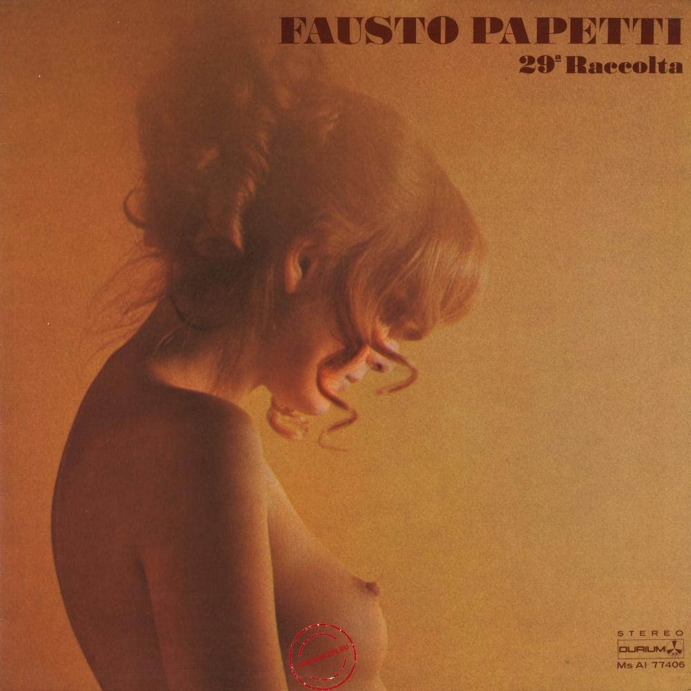 Оцифровка винила: Fausto Papetti (1979) 29a Raccolta