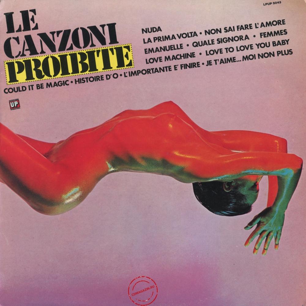 Оцифровка винила: VA Le Canzoni Proibite (1976) Vol. 1
