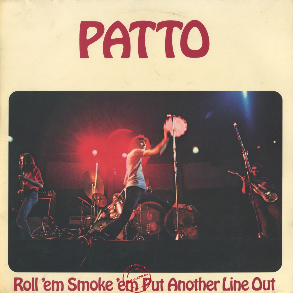 Оцифровка винила: Patto (1972) Roll 'Em Smoke 'Em Put Another Line Out