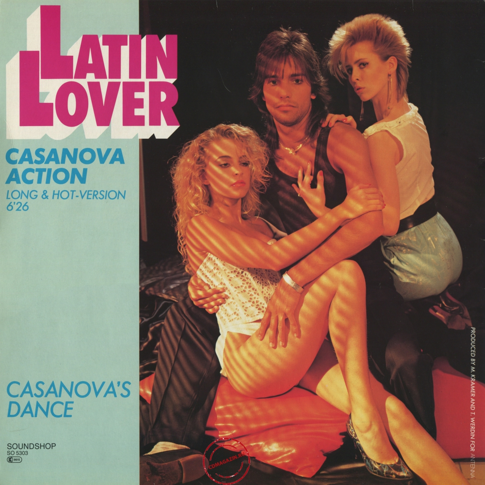 Оцифровка винила: Latin Lover (1985) Casanova Action