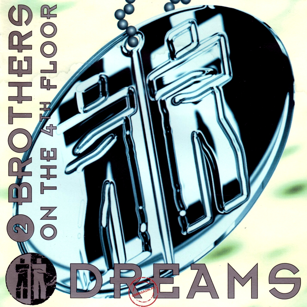 MP3 альбом: 2 Brothers On The 4th Floor (1994) Dreams