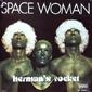 MP3 альбом: Herman's Rocket (1978) SPACE WOMAN (Single)