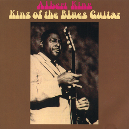 Audio CD: Albert King (1969) King Of The Blues Guitar