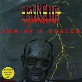 Audio CD: Alex Parche (1993) Son Of A Healer