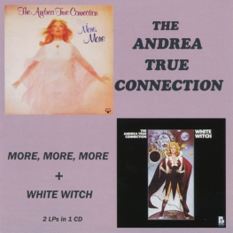 Audio CD: Andrea True Connection (1976) More, More, More + White Witch