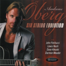 Audio CD: Andreas Oberg (2010) Six String Evolution
