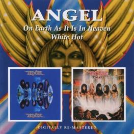 Audio CD: Angel (24) (1977) On Earth As It Is In Heaven / White Hot