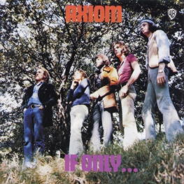 Audio CD: Axiom (14) (1971) If Only...