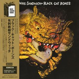 Audio CD: Black Cat Bones (1970) Barbed Wire Sandwich