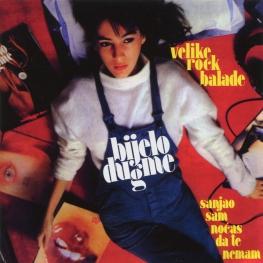 Audio CD: Bijelo Dugme (1984) Velike Rock Balade / Sanjao Sam Noćas Da Te Nemam