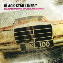 Audio CD: Black Star Liner (1999) Bengali Bantam Youth Experience!
