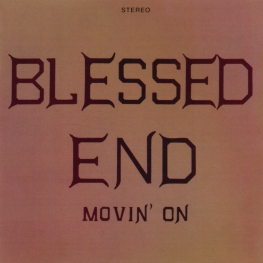 Audio CD: Blessed End (1971) Movin' On