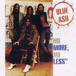 Audio CD: Blue Ash (1973) No More, No Less