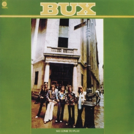 Audio CD: Bux (5) (1976) We Come To Play