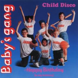 Audio CD: Baby's Gang (1989) Child Disco