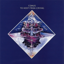 Audio CD: Comus (1974) To Keep From Crying