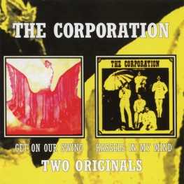 Audio CD: Corporation (10) (1970) Get On Our Swing / Hassels In My Mind