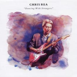 Audio CD: Chris Rea (1987) Dancing With Strangers