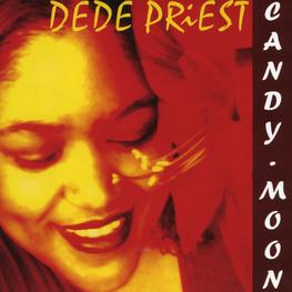 Audio CD: Dede Priest (2007) Candy Moon
