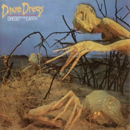 Audio CD: Dixie Dregs (1980) Dregs Of The Earth