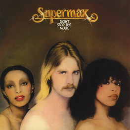 Audio CD: Supermax (1977) Don't Stop The Music