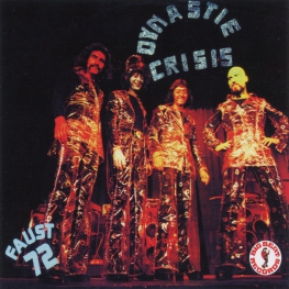 Audio CD: Dynastie Crisis (1972) Faust 72