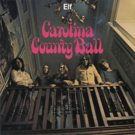 Audio CD: Elf (1974) Carolina County Ball