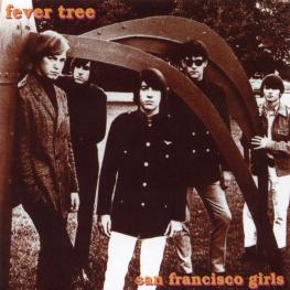 Audio CD: Fever Tree (1968) San Francisco Girls
