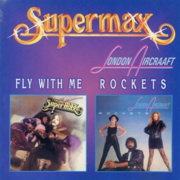Audio CD: Supermax (1979) Fly With Me / Rockets