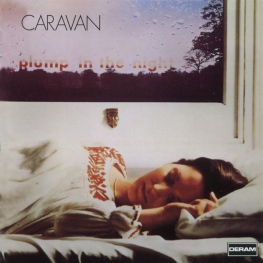 Audio CD: Caravan (1973) For Girls Who Grow Plump In The Night